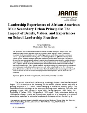 Leadership Experiences of African American Male Secondary Urban Principals: The Impact of Beliefs, Values, and Experiences on School Leadership Practices