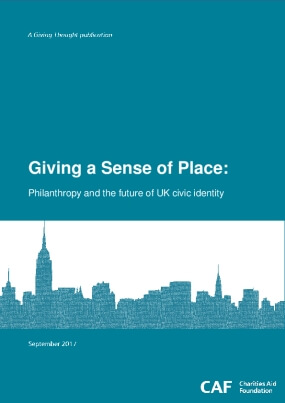 Giving a Sense of Place: Philanthropy and the Future of UK Civic Identity
