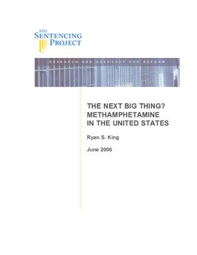 Next Big Thing? Methamphetamine in the United States